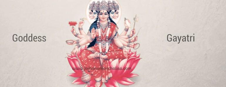 Goddess Gayatri - The Mother of all Gods