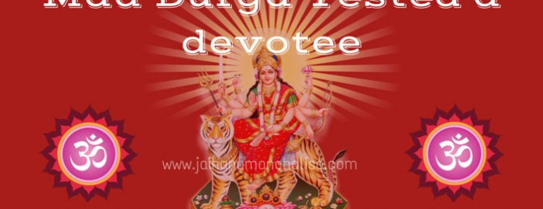 Maa Durga Tested a devotee