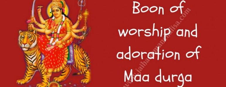 Boon of worship and adoration of Maa durga