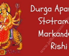 Durga Aparajita Stotram by Markandeya Rishi
