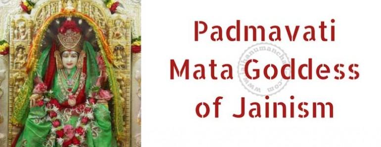 Padmavati Mata: Goddess of Jainism